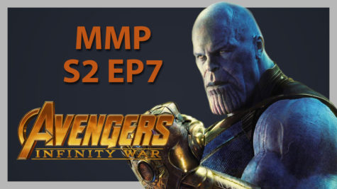 Podcast: Messenger Movie Podcast S2 Ep7: Infinity War