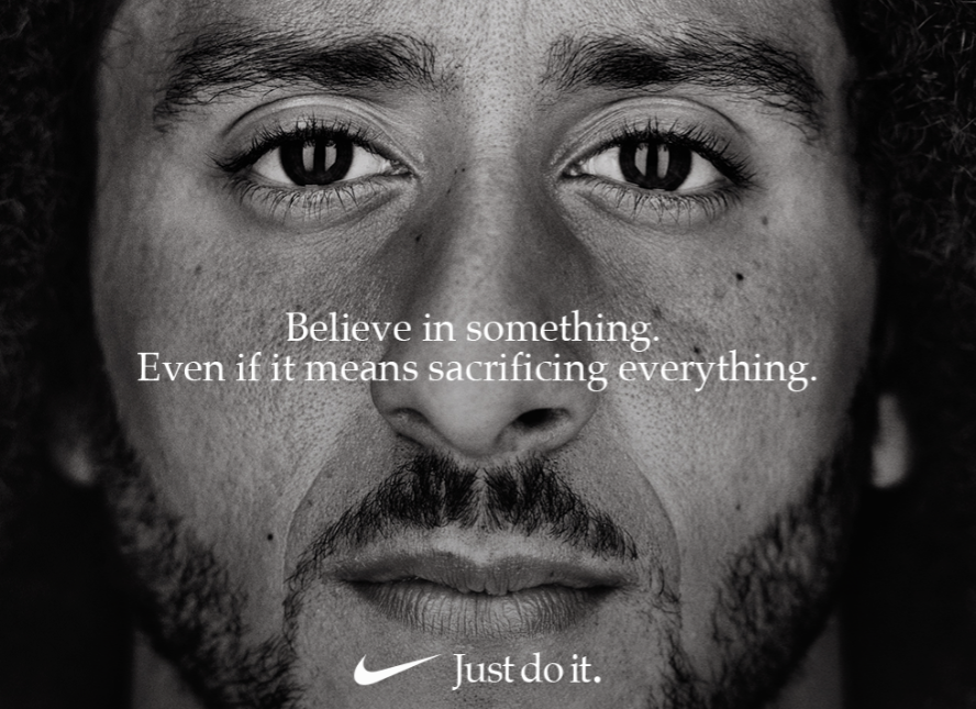 Controversial Nike advertisement, released on Sept. 5, featuring Kaepernick and his message of following your beliefs no matter what.