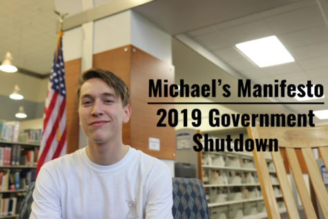 Michael's Manifesto: The Government Shouldn't be Shutdown for the Wall