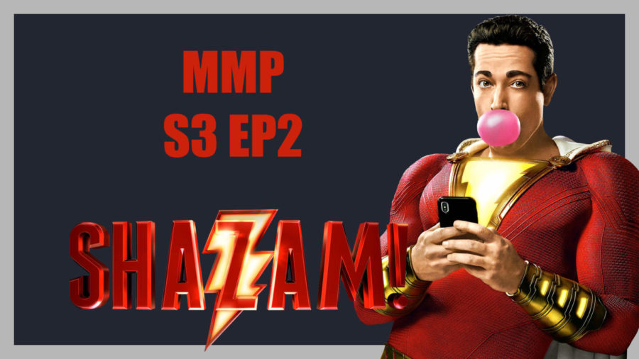Messenger Movie Podcast S3 Ep2: Hellboy, Shazam