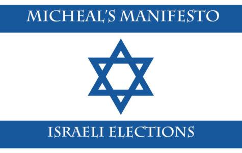 Michael's Manifesto: Israeli Prime Minister Reelection