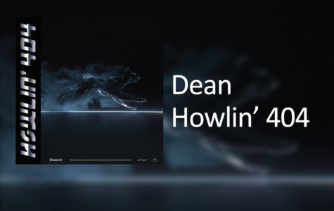 "R&B singer, songwriter, rapper and producer Dean is back with another moody single aptly titled ""Howlin' 404,"" his latest since late 2018s ""dayfly"" featuring Sulli and Rad Museum."