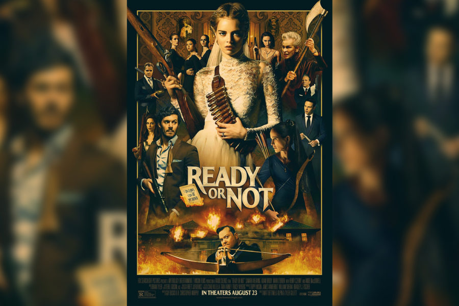 Ready or Not is a 2019 film directed by Matt Bettinelli-Olpin and Tyler Gillett.