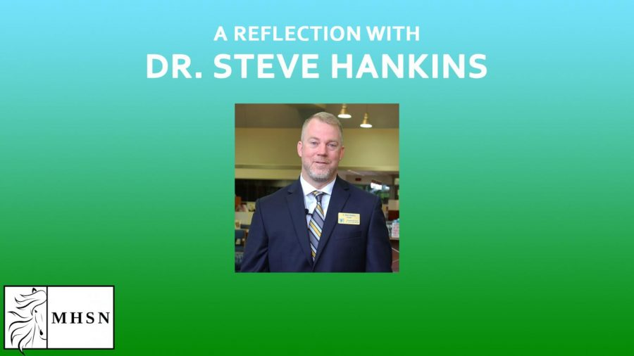 MHSNews | A Reflection With Dr. Steve Hankins