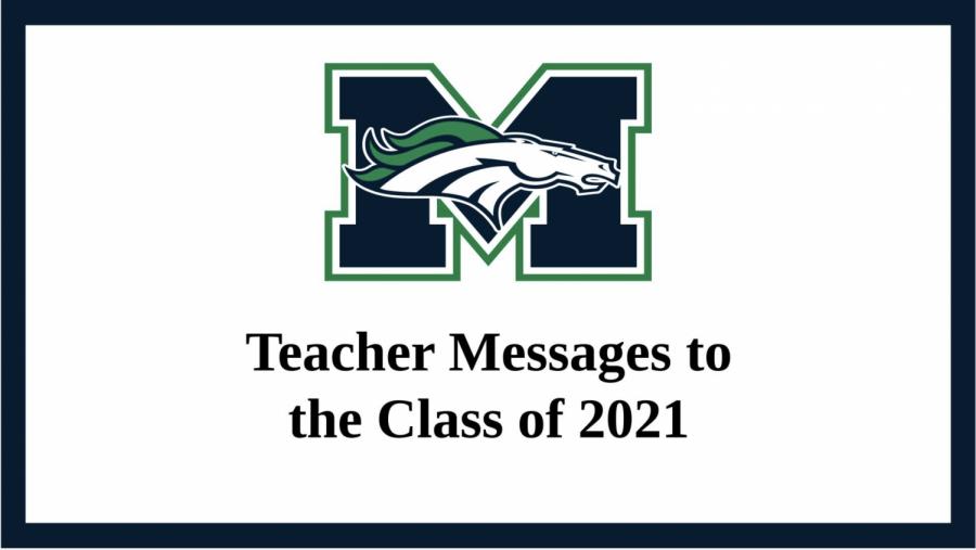 MHSNews | 2021 Teachers Send Messages to Seniors
