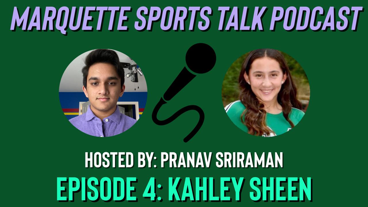 MHSNews | Marquette Sports Talk Podcast: Episode 4